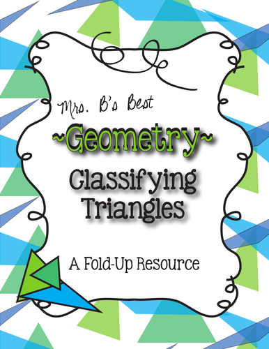 Geometry - Classifying Triangles and Practice Pages