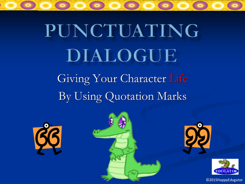 Punctuation - Punctuating Dialogue PowerPoint UK version