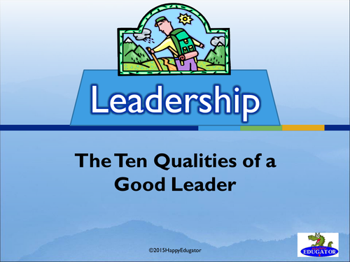 Leadership - Ten Qualities of a Good Leader PowerPoint