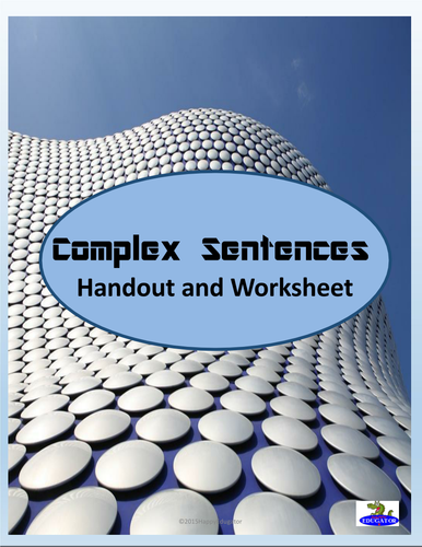 Complex Sentences Worksheet and Handout