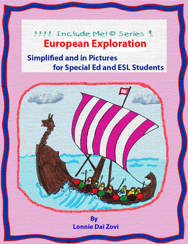 European Exploration Unit in Pictures for Differentiating Instruction, Special Ed., ELL and ESL