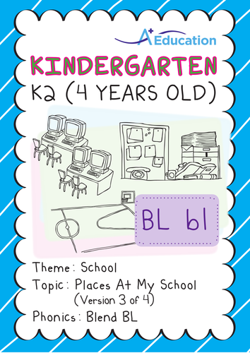 School - Places at My School (III): Blend BL - Kindergarten, K2 (4 years old)