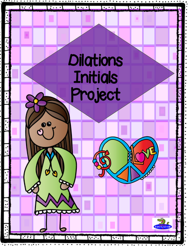 Dilations Initials Project