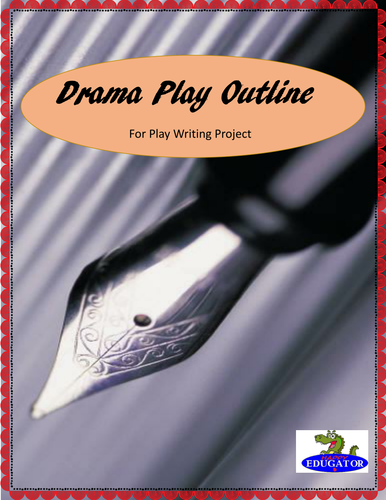 Drama Play Outline for Play Writing Project