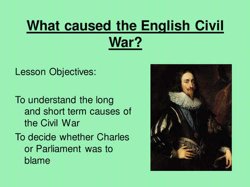 Causes of the english civil war by lawriepeet teaching for English home magazine customer service