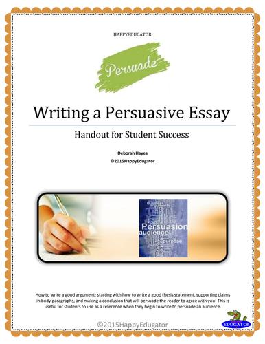 Writing a Persuasive Essay Handout