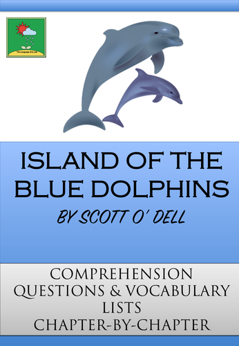 Island of the Blue Dolphins ~ Scott O' Dell ~ Comprehension Questions + Vocab Lists