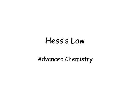 Chemistry: Hess's Law PowerPoint