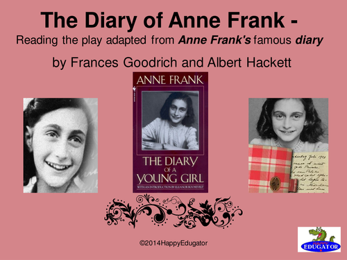 Diary of Anne Frank - Play by Goodrich PowerPoint