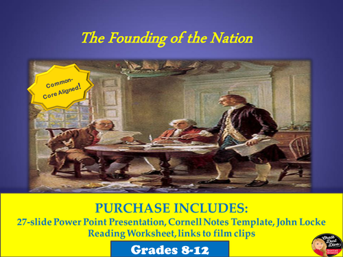 The Founding of the Nation Lecture PowerPoint (U.S. History)
