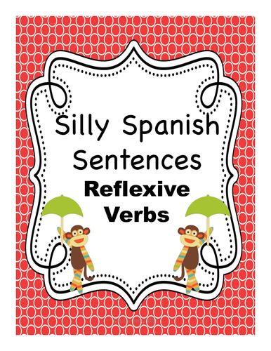 Silly Spanish Sentences - Reflexive Verbs