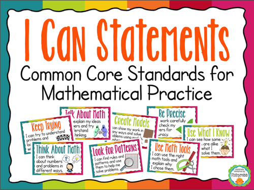 """Standards for Mathematical Practice """"I Can"""" Statements - Common Core"""