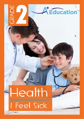 Health - I Feel Sick - Grade 2
