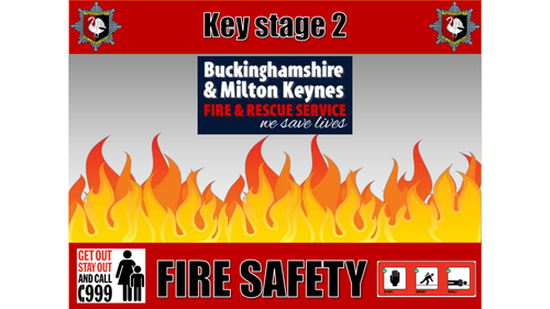 Key Stage 2 Fire Safety Lesson and PowerPoint