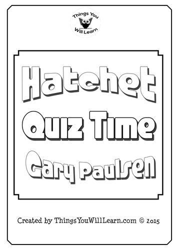 Printables Hatchet Worksheets hatchet worksheets for school pigmu by gary paulsen quizzes and test thingsyouwilllearn