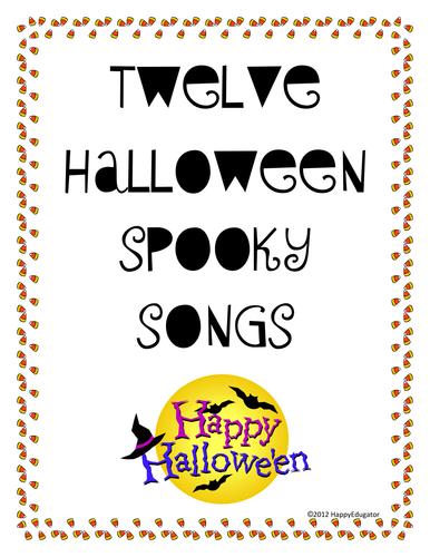Halloween Spooky Songs - Twelve Fun and Easy Songs to Sing