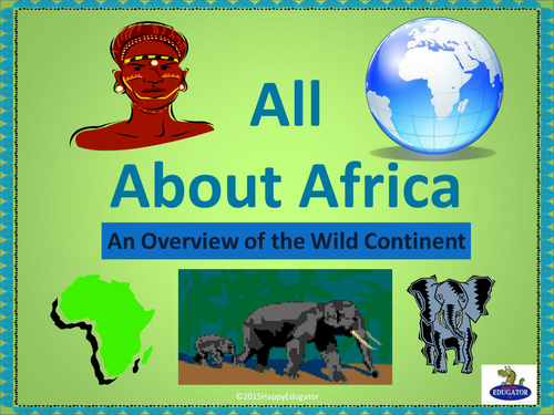 Africa- All About Africa PowerPoint