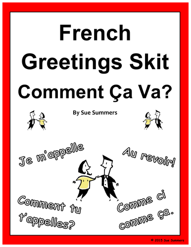 french skit Our french skit was about timmy and i running into each other at the store, having a conversation about what we are shopping for and where we want to go eat for lunch me and timmy started our conversation in a store when we were shopping.