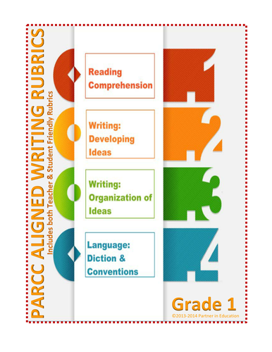 Grade 1: Student & Teacher Friendly Common Core & PARCC Aligned Writing Rubric