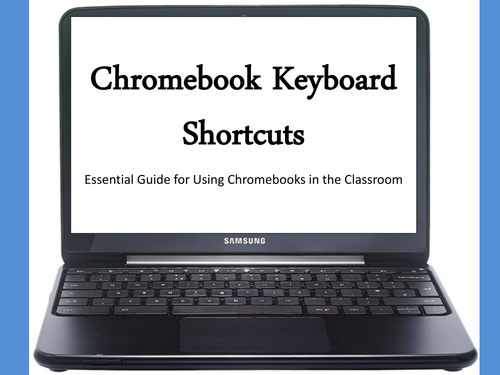 Chromebooks Keyboard Shortcuts