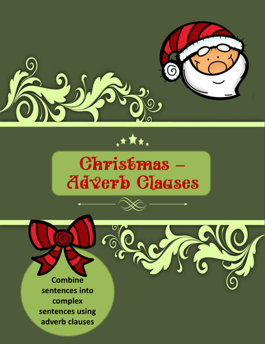 Christmas Adverb Clauses | Teaching Resources