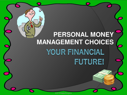Money Management Choices Power Point