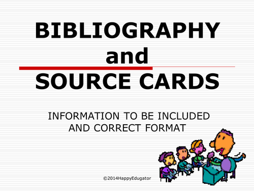 Bibliography and Source Card Power Point