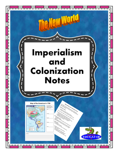 Imperialism and Colonization of the New World Notes