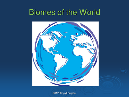 Biomes of the World PowerPoint