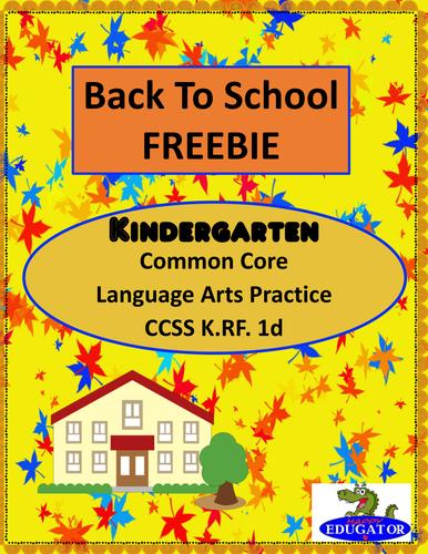 Back to School - Kindergarten Language Arts Practice FREEBIE