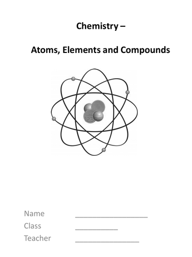 Atoms, Elements and Periodic Table - complete KS3 topic (supports Boardworks)