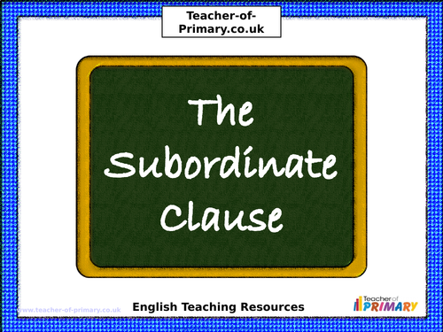The Subordinate Clause Powerpoint with Worksheets by Teacherof – Subordinate Clauses Worksheet