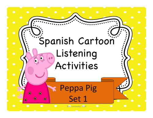 Peppa Pig Spanish Listening Activities