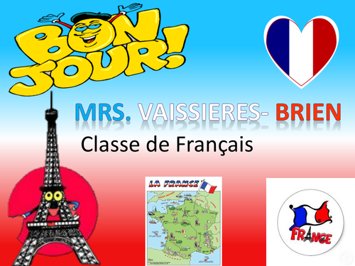 Poster to print for front door of French classroom 1