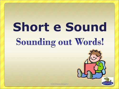 Short e Sound - Sounding Out Words