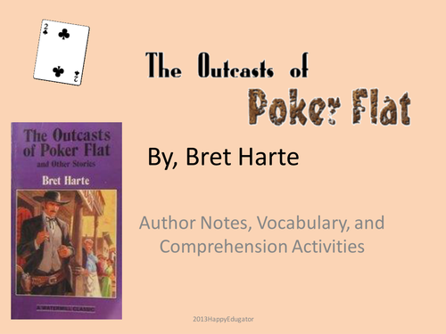 an analysis of the outcasts of poker flat by francis brett harte The outcasts of poker flat & other western tales note taking and highlighting while reading the outcasts of poker flat american author francis bret harte.