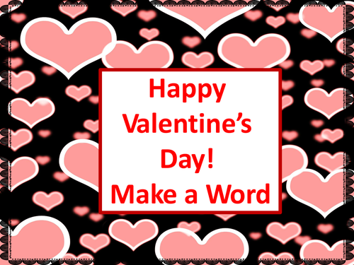 Valentines Day Make a Word  A Valentines Day Activity by