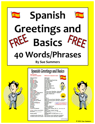 Spanish Greetings, Leave Takings and Basics Vocabulary Reference