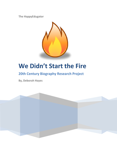 Biography Research Project - We Didn't Start The Fire