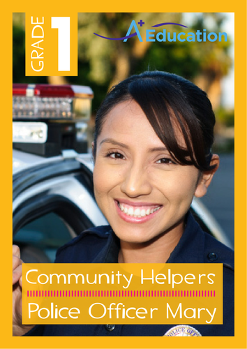 Community Helpers - Police Officer Mary - Grade 1 by ...