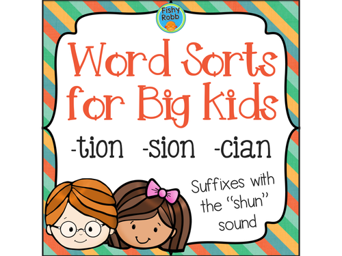 Suffixes TION SION CIAN Word Sorts For Big Kids