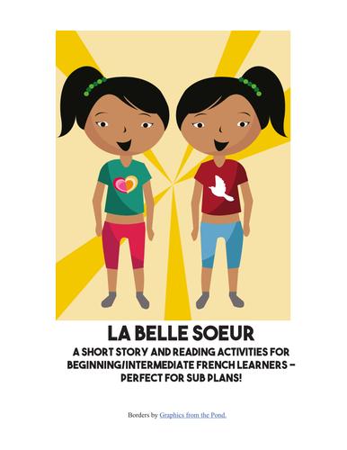 La Belle Soeur - short story for beginning/intermediate French learners