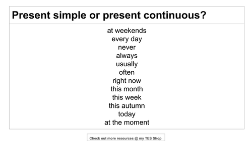 Present Simple and Present Continuous Time Expressions and Questions