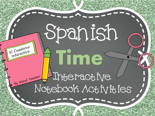Spanish Interactive Notebook Activities: Time by emiliegdr ...
