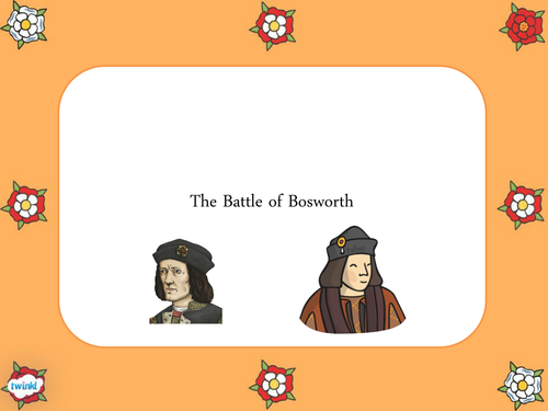 The Battle of Bosworth introduction and comprehension