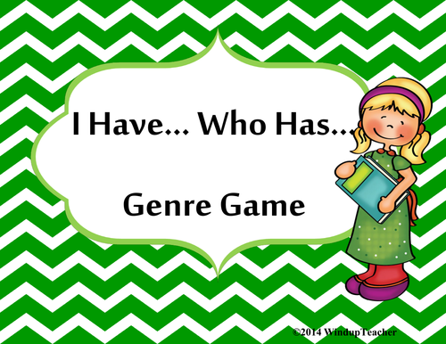 I Have...Who Has..Genre Game