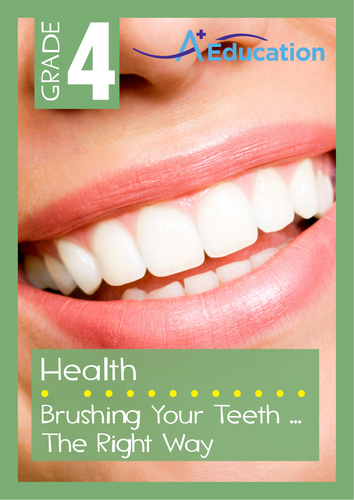 Health - Brushing Your Teeth ... The Right Way - Grade 4