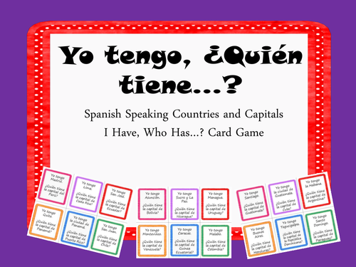 Spanish Speaking Countries And Capitals I Havewho Has Game - Countries and capitals game