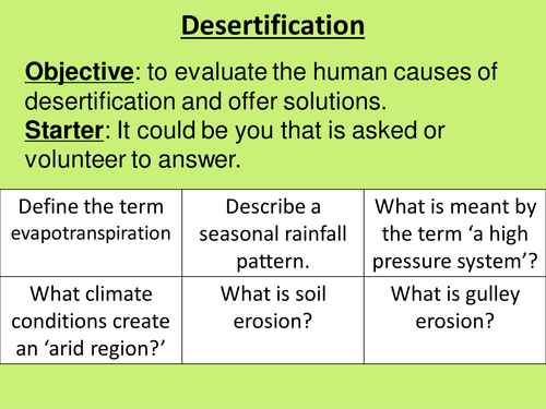 an analysis of the process of desertification Presently, the desertification process comes as one of the most serious environmental problems, affecting a large area within the brazilian northeastern anthropogenic activities such as soil reuse and burnings act as input to erosion processes, dams' siltation and to desertification.