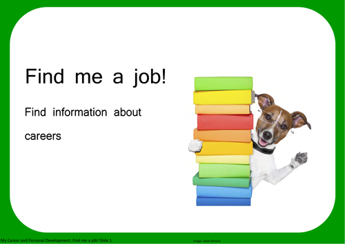 Find me a job! Find information about careers